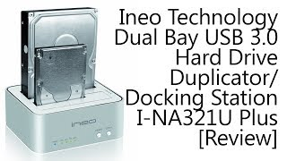 Ineo I-NA321U Plus Dual-Bay USB 3.0 Hard Drive Docking Station [Review]