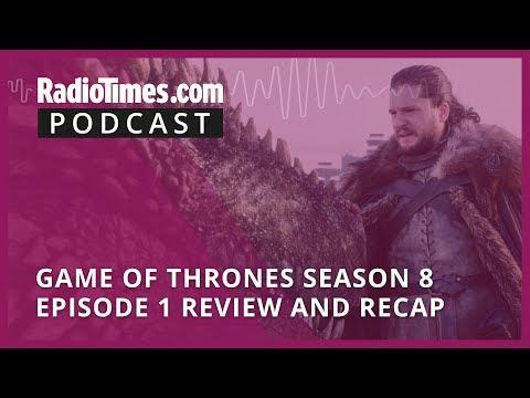 Game of Thrones Season 8 Episode 1 Review and Recap