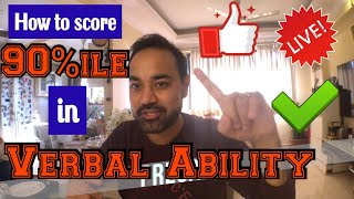 How to score 90%ile in CAT Verbal Ability in 7 days? [Last 7 days CAT Verbal Ability strategy]