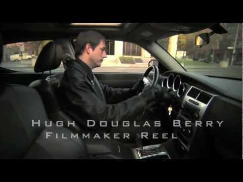 Hugh Douglas Berry -FILMMAKER REEL- v2