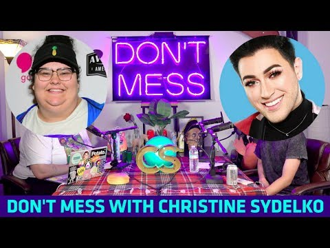 Don't Mess with Christine Sydelko featuring Manny MUA!