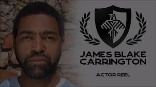 Actor Reel - James Blake Carrington [SAG-AFTRA]