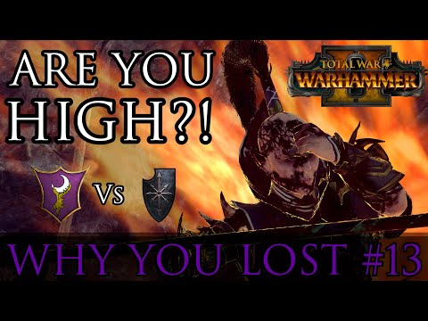 Are you HIGH?! - Why You Lost #13 |