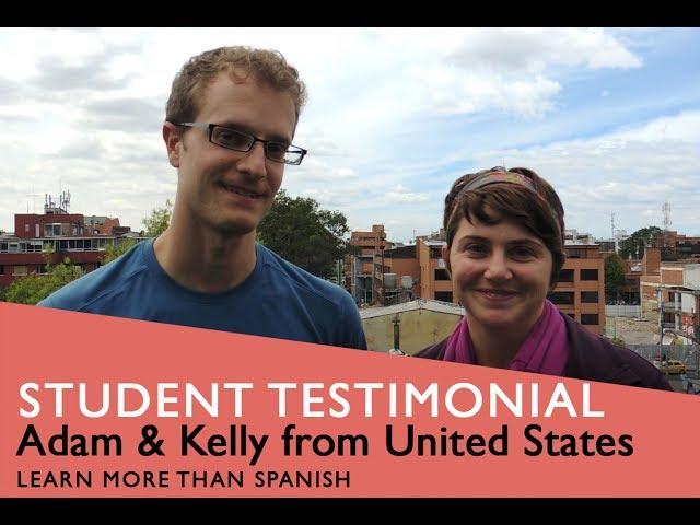 General Spanish Course Student Testimonial by Adam & Kelly from USA