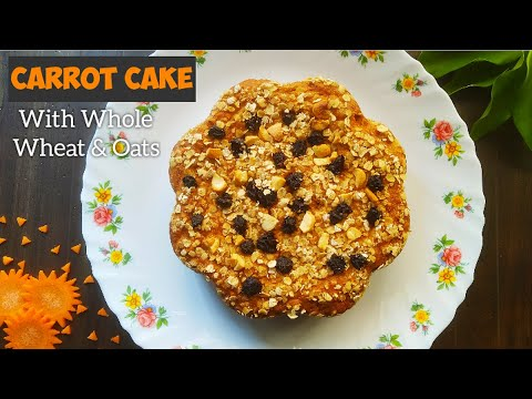 eggless-carrot-cake-with-whole-wheat-&-oats-in-pressure-cooker- -healthy-&-moist-carrot-cake-recipe