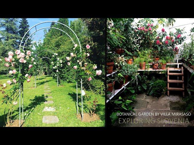 Sežana - Botanical Garden by Villa Mirasaso | Exploring Slovenia EP7
