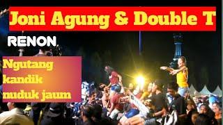 "Joni agung & double T live di bajra sandhi Renon ""ngutang kandik nuduk jaum"""