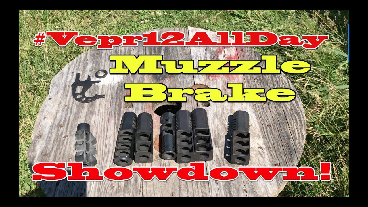 Vepr 12 All Day : Muzzle Brake Showdown!! Vepr and Saiga brakes tested!!
