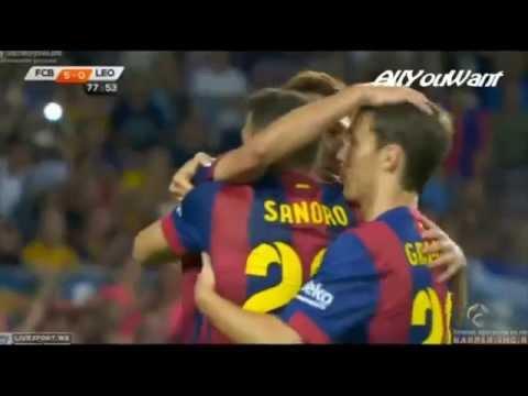 barcelona vs leon 6 0 all goals 18 08 2014