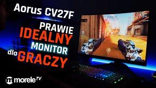Aorus CV27F | Prawie IDEALNY monitor dla GRACZY