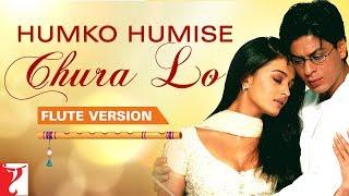 Flute Version: Humko Humise Chura Lo | Mohabbatein | Jatin-Lalit | Anand Bakshi | Vijay Tambe