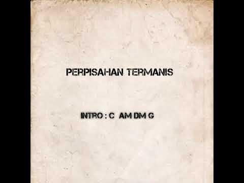 lagu PERPISAHAN TERMANIS| cord gitar |