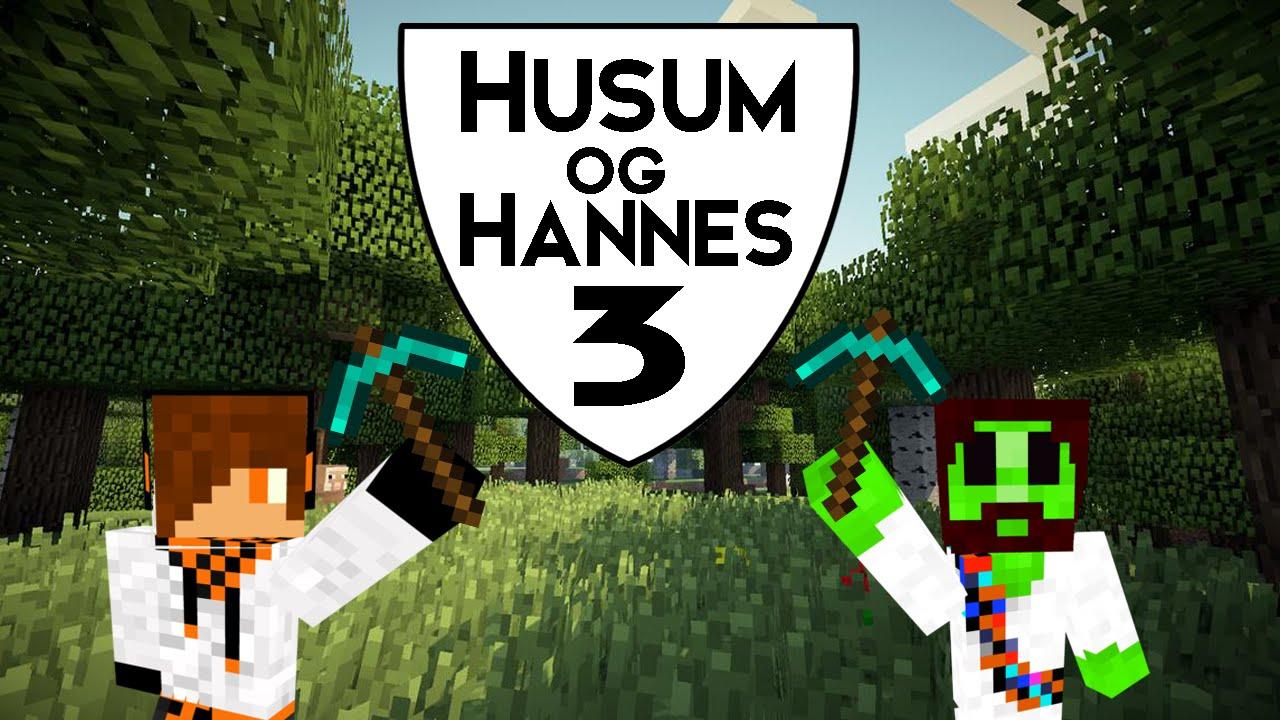 [Husum&Hannes] Minecraft Lets play - Afsnit 3