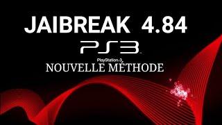 (TUTO) JAIBREAK SA PS3 4.84 sur PS3 EN 10 MIN (FR) (NOUVELLE MÉTHODE)
