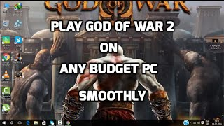 Play God Of War 2 Smoothly On Any Budget PC Gameplay | Download Links