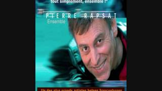 ENSEMBLE - Pierre Rapsat