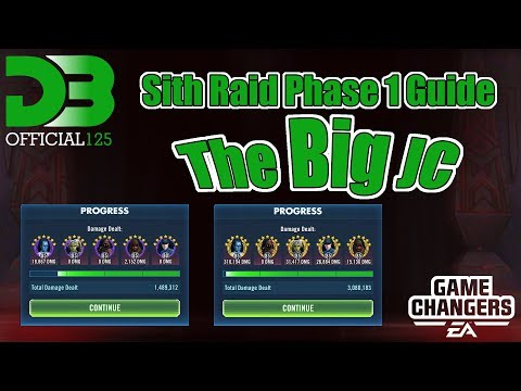 The Big JC - 3m Sith Raid Phase 1 Guide / SWGOH / Galaxy of Heroes