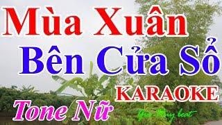 Mùa xuân bên cửa sổ - karaoke - tone nữ - gia huy beat - karaoke -mua xuan ben cua so -tone nu