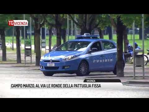 TG VICENZA (23/08/2018) - CAMPO MARZO, AL VIA LE RONDE DELLA PATTUGLIA FISSA