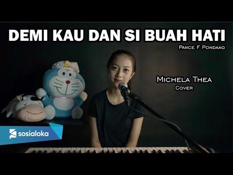 DEMI KAU DAN SI BUAH HATI ( PANCE F PONDAAG ) -  MICHELA THEA COVER