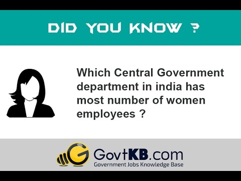 Top 3 Indian Central Government Department With Most Women Employees