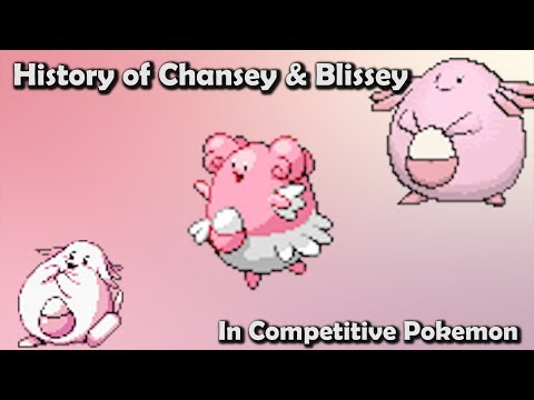 How GOOD were Chansey and Blissey ACTUALLY? - History of Chansey & Blissey in Competitive Pokemon