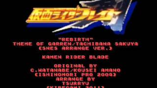Tsu Ryu - Kamen Rider Blade 剣 - Rebirth (SNES/SFC Arrange Ver.)