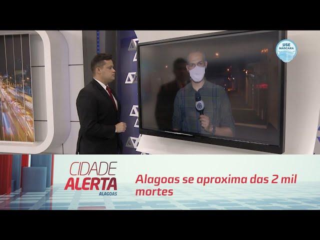 Coronavírus: Alagoas se aproxima das 2 mil mortes