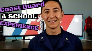 What to expect for Coast Guard A School