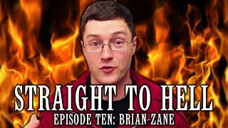 STRAIGHT TO HELL: Brian Zane From Wrestling With Wregret