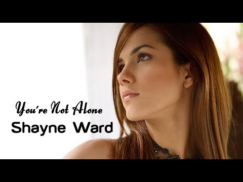 You´re Not Alone - Shayne Ward (tradução) HD