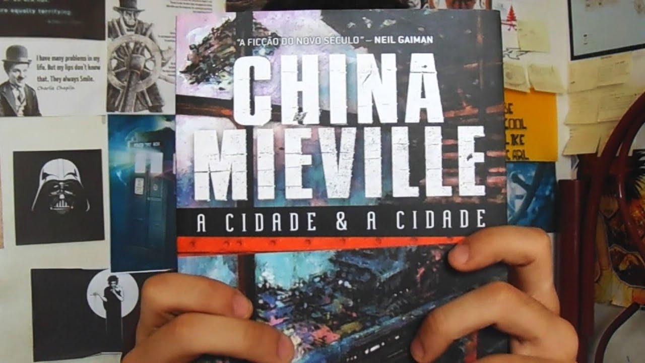 A Cidade & A Cidade  China Mi�ville  Recomenda��o