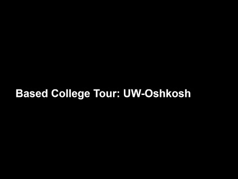 Based College Tour: UW-Oshkosh