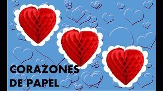 CORAZONES DE PAPEL | COMO HACER UN CORAZON DE PAPEL |  MANUALIDADES