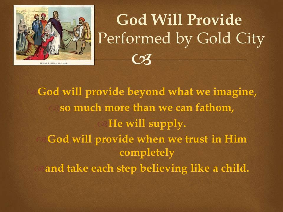 God Will Provide Song - YouTube