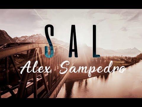 Alex Sampedro - SAL (nueva versión) · LyricVideo ·