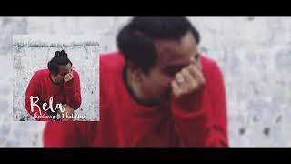 Rela - jhovigerry ft Ichad Bless Lirik
