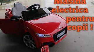 Masina electrica pentru copii Audi TT RS Unboxing !