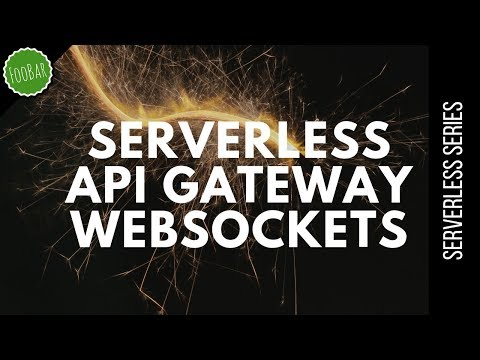 Simple Application With API Gateway Websockets  | Serverless