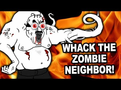 ZOMBIE NEIGHBOR? WE SAY NAY! – Let's Play Whack the Zombie Neighbour (Free Web Game)(First 5 ways)