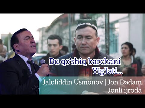 ЖАЛОЛИДДИН УСМОНОВ  жон дадам   Jaloliddin Usmonov Jon Dadam To'y xizmatida