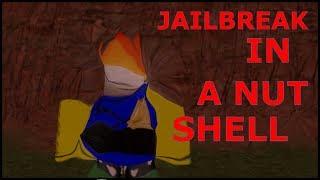 Roblox | Jailbroke trong vỏ nutz.