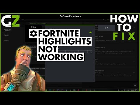Fortnite Shadowplay Highlights not working | How to Fix