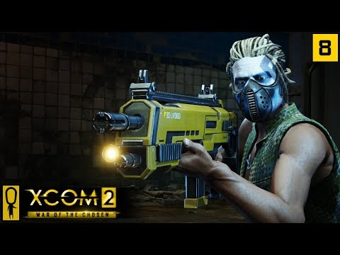 RESCUE MISSION IN THE TUNNELS - Part 8 - XCOM 2 WAR OF THE CHOSEN Gameplay - Let's Play