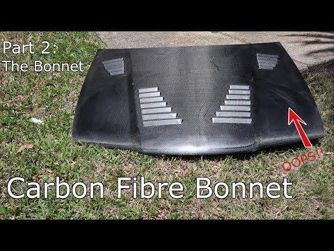 [BUILD] Making a Carbon Fibre Bonnet: The Part