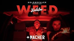 PLUSMACHER - BALATON WEED ► (prod. The BREED) (Official Video)