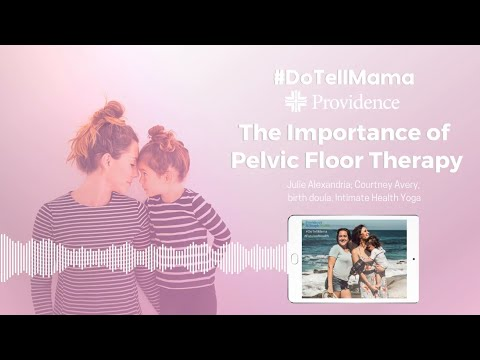 DTM - Importance of Pelvic Floor Therapy.mp4