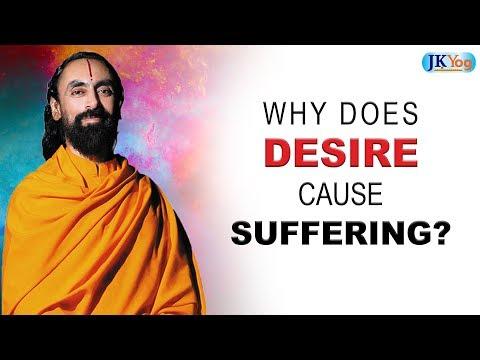 Why Does Desire cause Suffering? | Swami Mukundananda