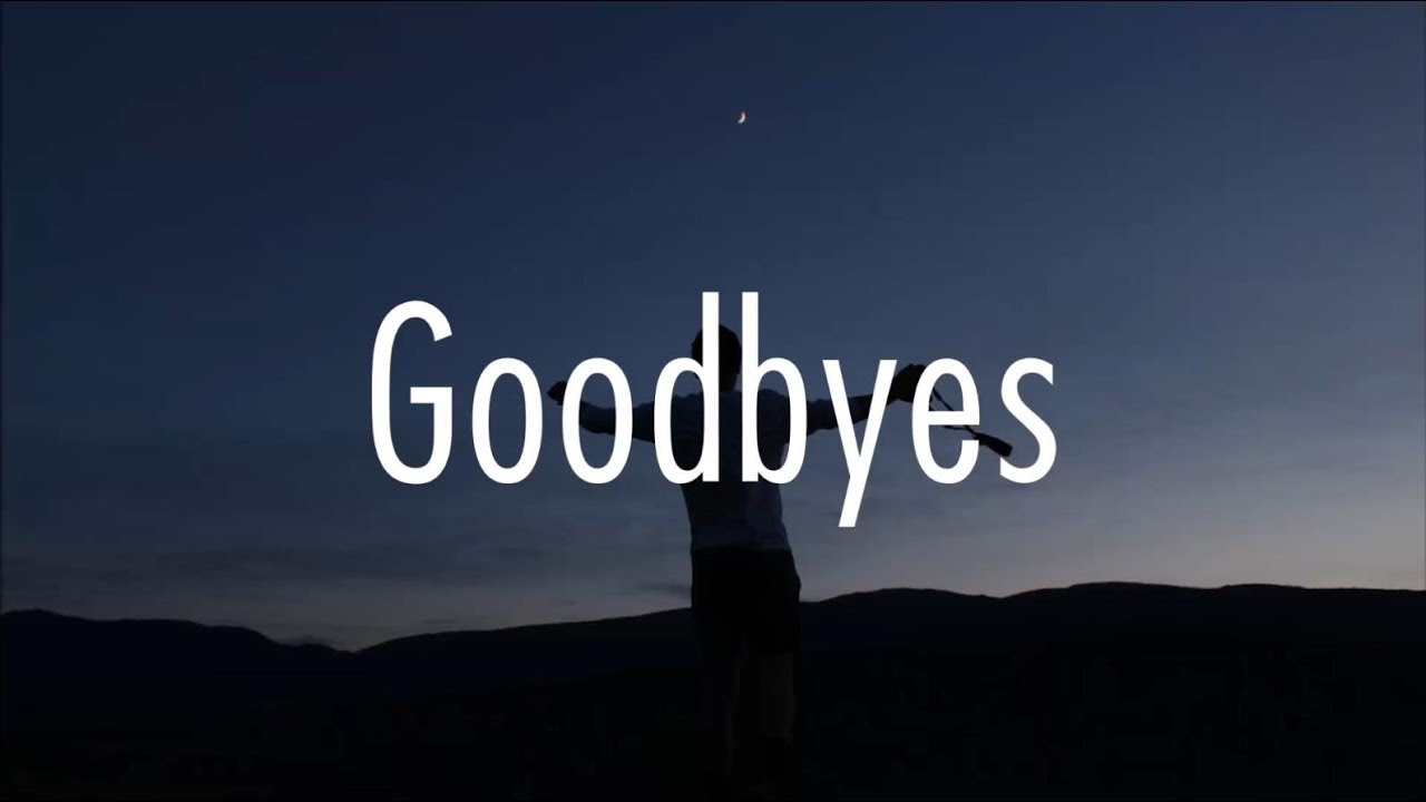 Post Malone - Goodbyes (Lyrics) ft  Young Thug