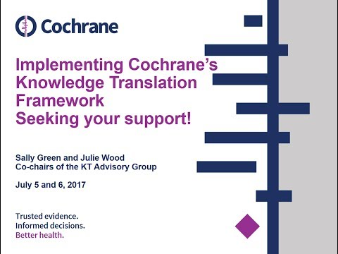 Implementing Cochrane's Knowledge Translation Framework